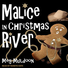 Malice in Christmas River: A Christmas Cozy Mystery Audiobook, by Meg Muldoon