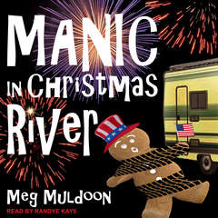 Manic in Christmas River: A Christmas Cozy Mystery Audiobook, by Meg Muldoon