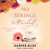 No Strings Attached Audiobook, by Harper Bliss