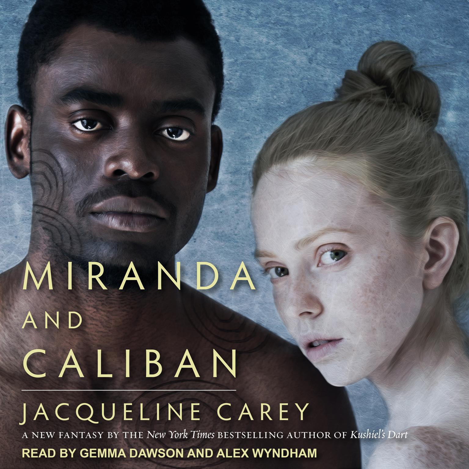 Miranda and Caliban Audiobook, by Jacqueline Carey