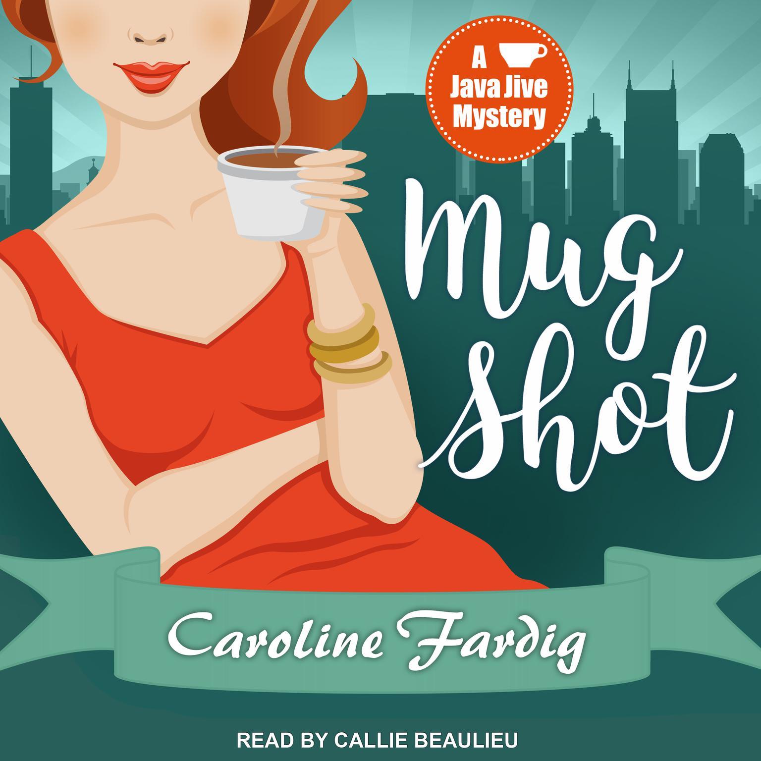 Mug Shot Audiobook, by Caroline Fardig