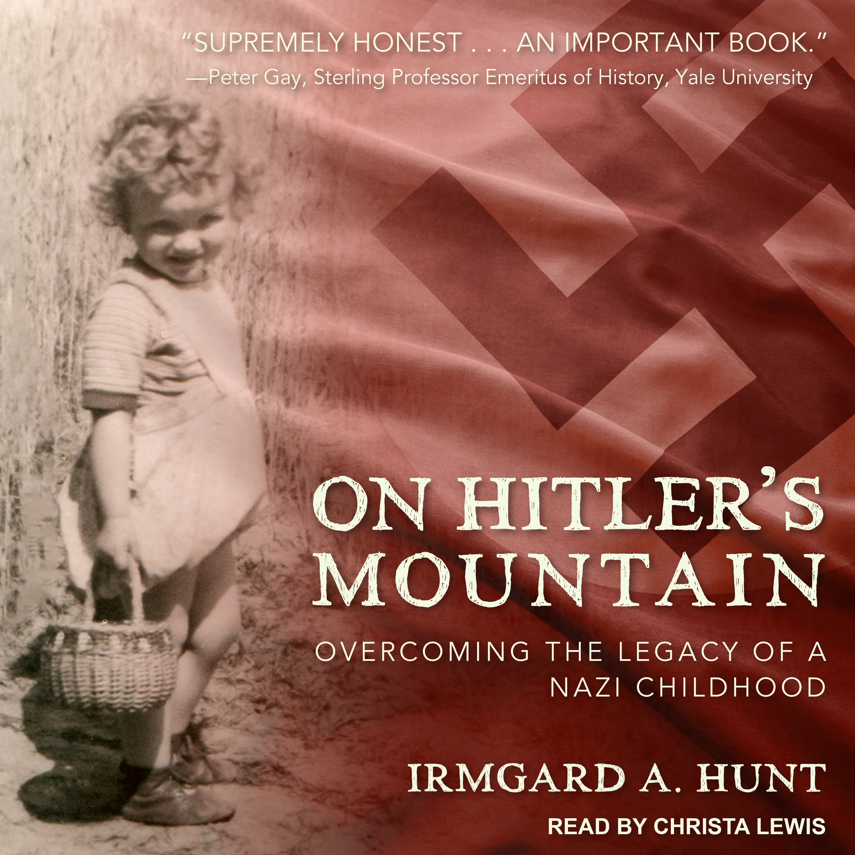 Printable On Hitler's Mountain: Overcoming the Legacy of a Nazi Childhood Audiobook Cover Art