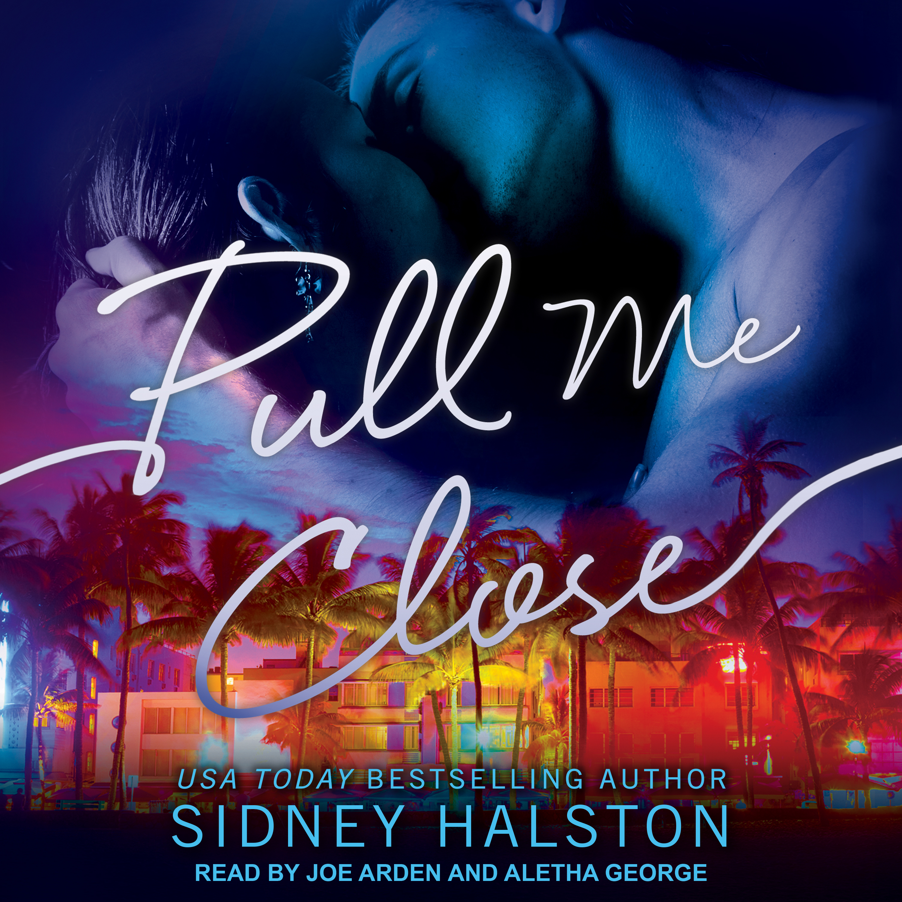 Printable Pull Me Close Audiobook Cover Art