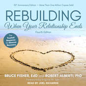 Rebuilding: When Your Relationship Ends Audiobook, by Bruce Fisher, Robert Alberti