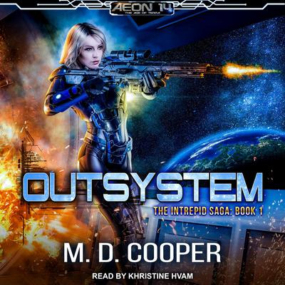 Outsystem Audiobook, by M. D. Cooper
