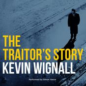 The Traitors Story Audiobook, by Kevin Wignall