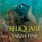 Reliquary Audiobook, by Sarah Fine