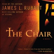 The Chair: A Novel Audiobook, by James Rubart