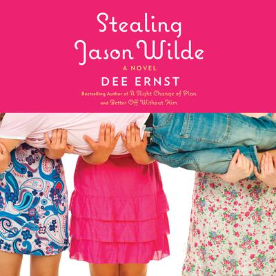 Stealing Jason Wilde: A Novel Audiobook, by Dee Ernst
