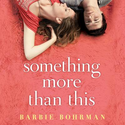 Something More Than This Audiobook, by Barbie Bohrman