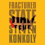 Fractured State: A Post-Apocalyptic Thriller Audiobook, by Steven Konkoly