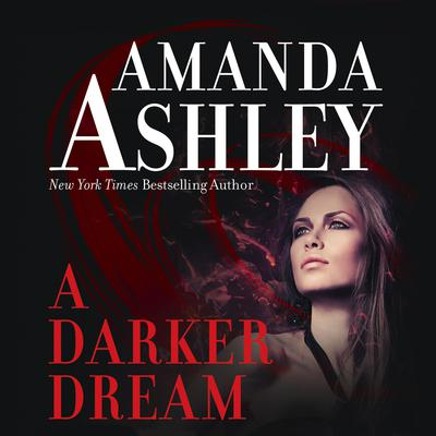 A Darker Dream Audiobook, by Amanda Ashley