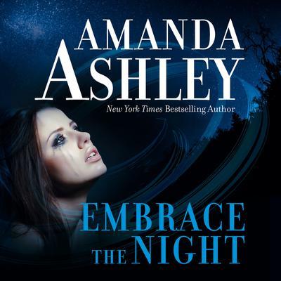 Embrace the Night Audiobook, by Amanda Ashley