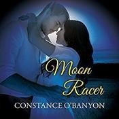 Moon Racer Audiobook, by Constance O'Banyon