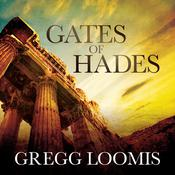 Gates of Hades Audiobook, by Gregg Loomis