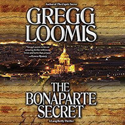 The Bonaparte Secret Audiobook, by Gregg Loomis