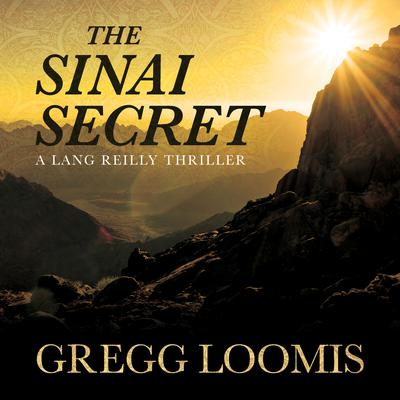 The Sinai Secret Audiobook, by Gregg Loomis