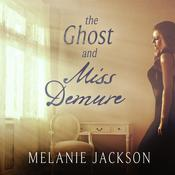 The Ghost and Miss Demure Audiobook, by Melanie Jackson