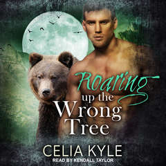Roaring Up the Wrong Tree Audiobook, by Celia Kyle