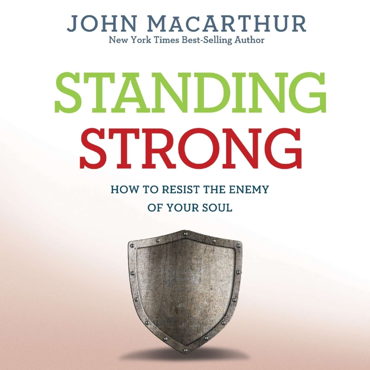 Printable Standing Strong: How to Resist the Enemy of Your Soul Audiobook Cover Art