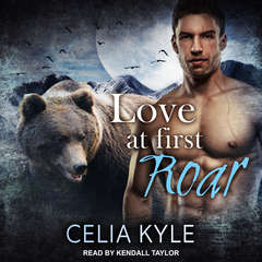 Love at First Roar Audiobook, by Celia Kyle