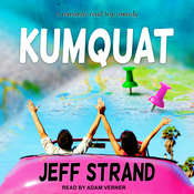 Kumquat Audiobook, by Jeff Strand