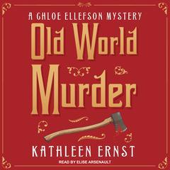 Old World Murder Audiobook, by Kathleen Ernst