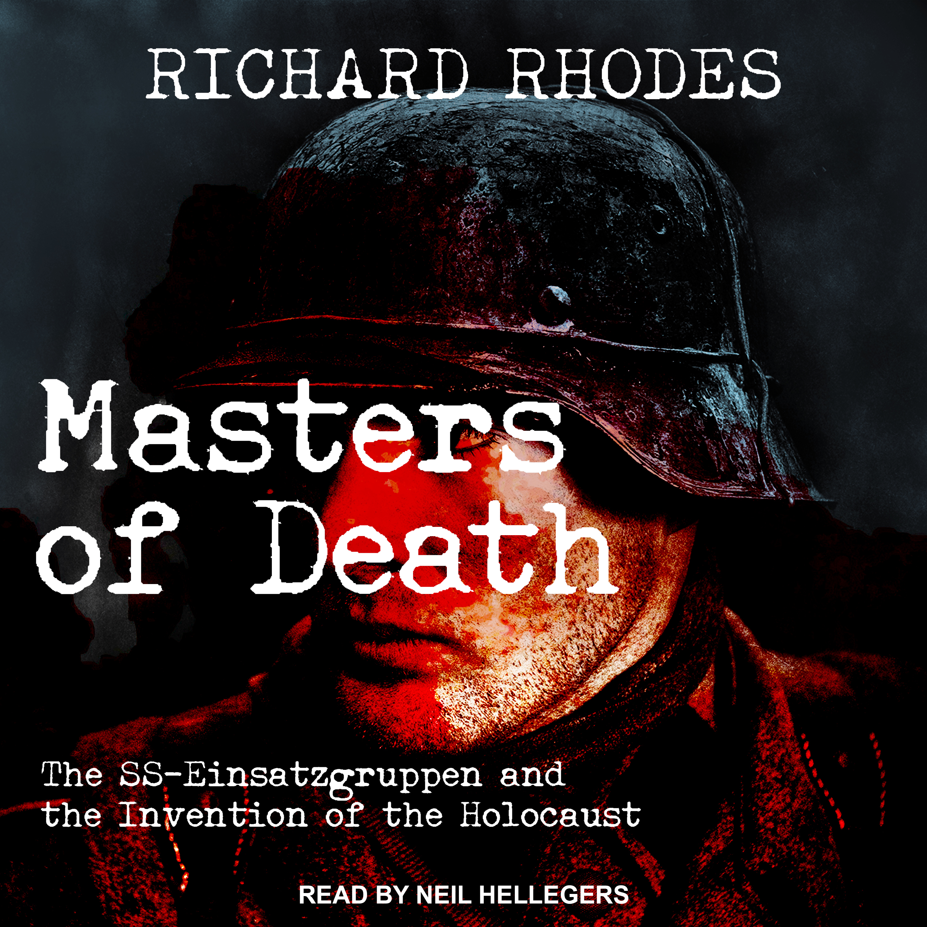 Printable Masters of Death: The SS-Einsatzgruppen and the Invention of the Holocaust Audiobook Cover Art