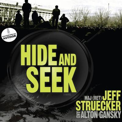 Hide and Seek: A Novel Audiobook, by Jeff Struecker