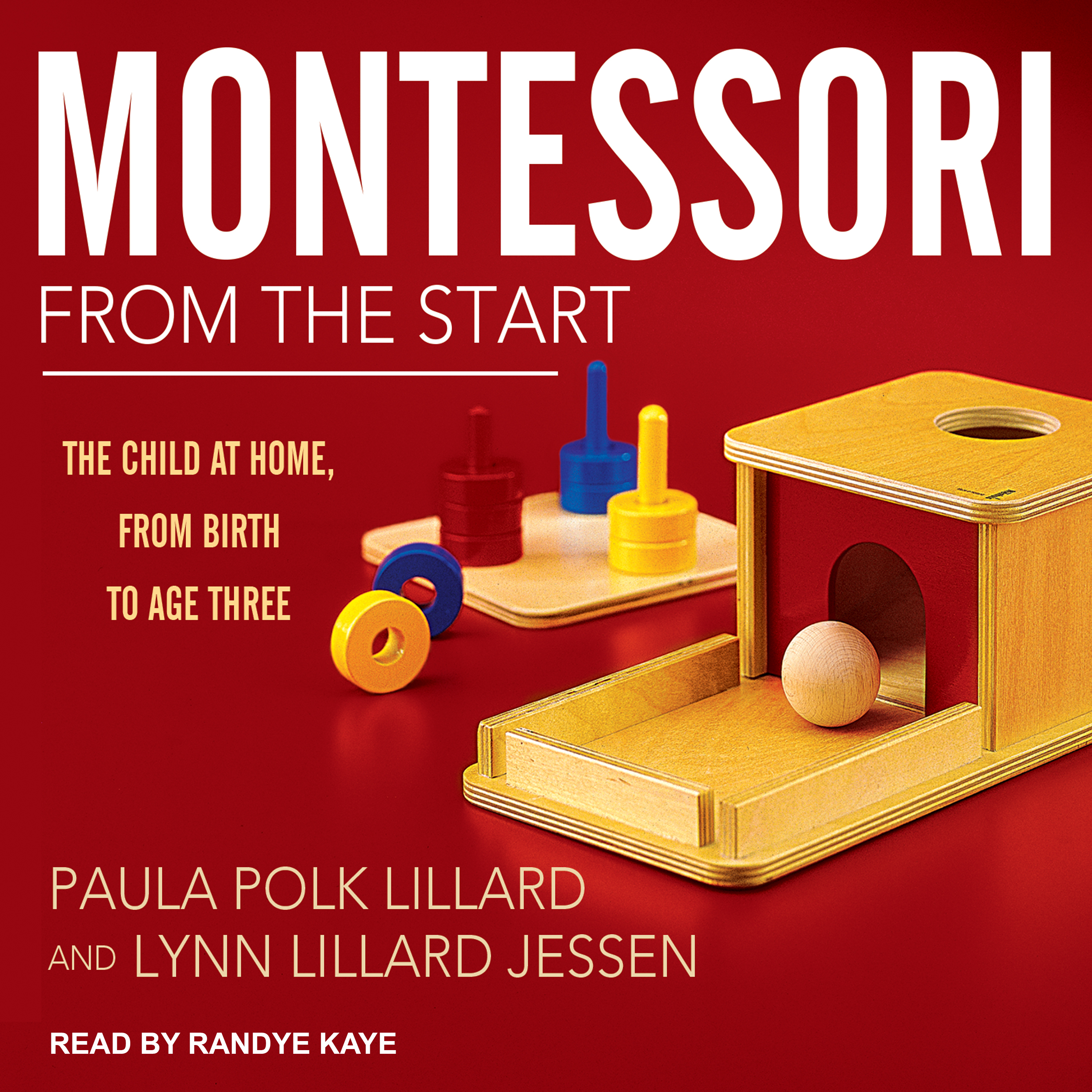 Printable Montessori from the Start: The Child at Home, from Birth to Age Three Audiobook Cover Art
