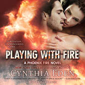 Playing with Fire Audiobook, by Cynthia Eden