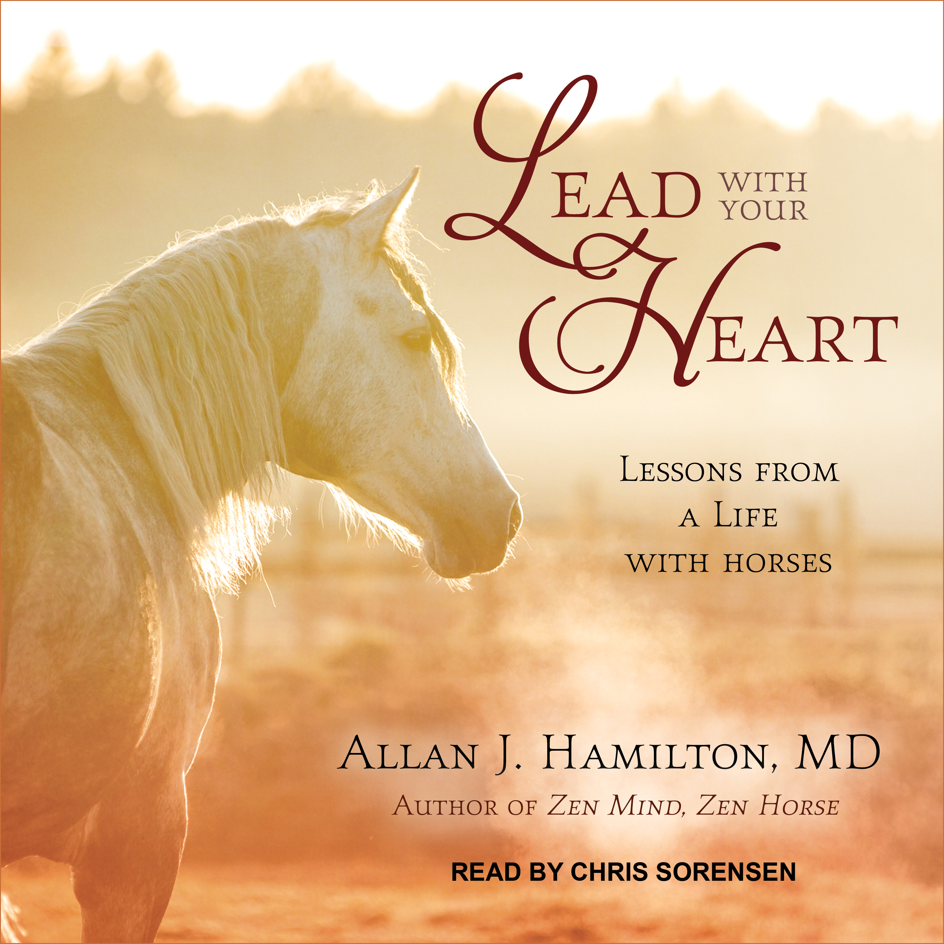 Printable Lead with Your Heart: Lessons from a Life with Horses Audiobook Cover Art