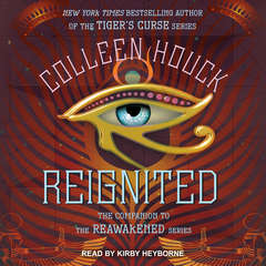 Reignited: A Companion to the Reawakened Series Audiobook, by Colleen Houck