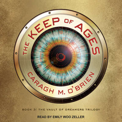 The Keep of Ages Audiobook, by Caragh M. O'Brien