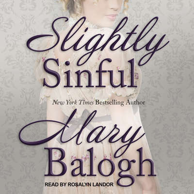 Slightly Sinful Audiobook, by Mary Balogh
