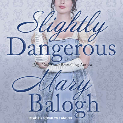 Slightly Dangerous Audiobook, by Mary Balogh