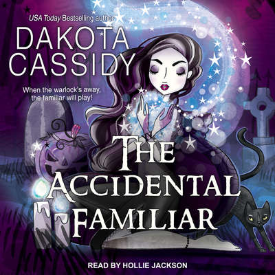 The Accidental Familiar Audiobook, by Dakota Cassidy