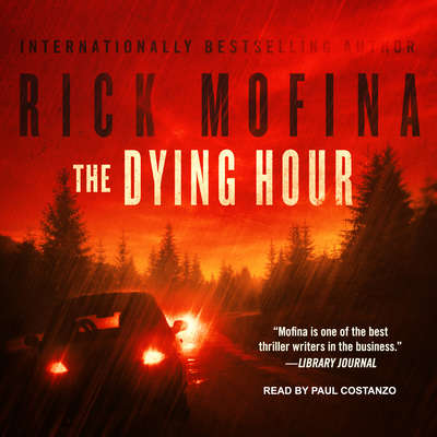 The Dying Hour Audiobook, by Rick Mofina
