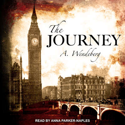 The Journey Audiobook, by Annelie Wendeberg