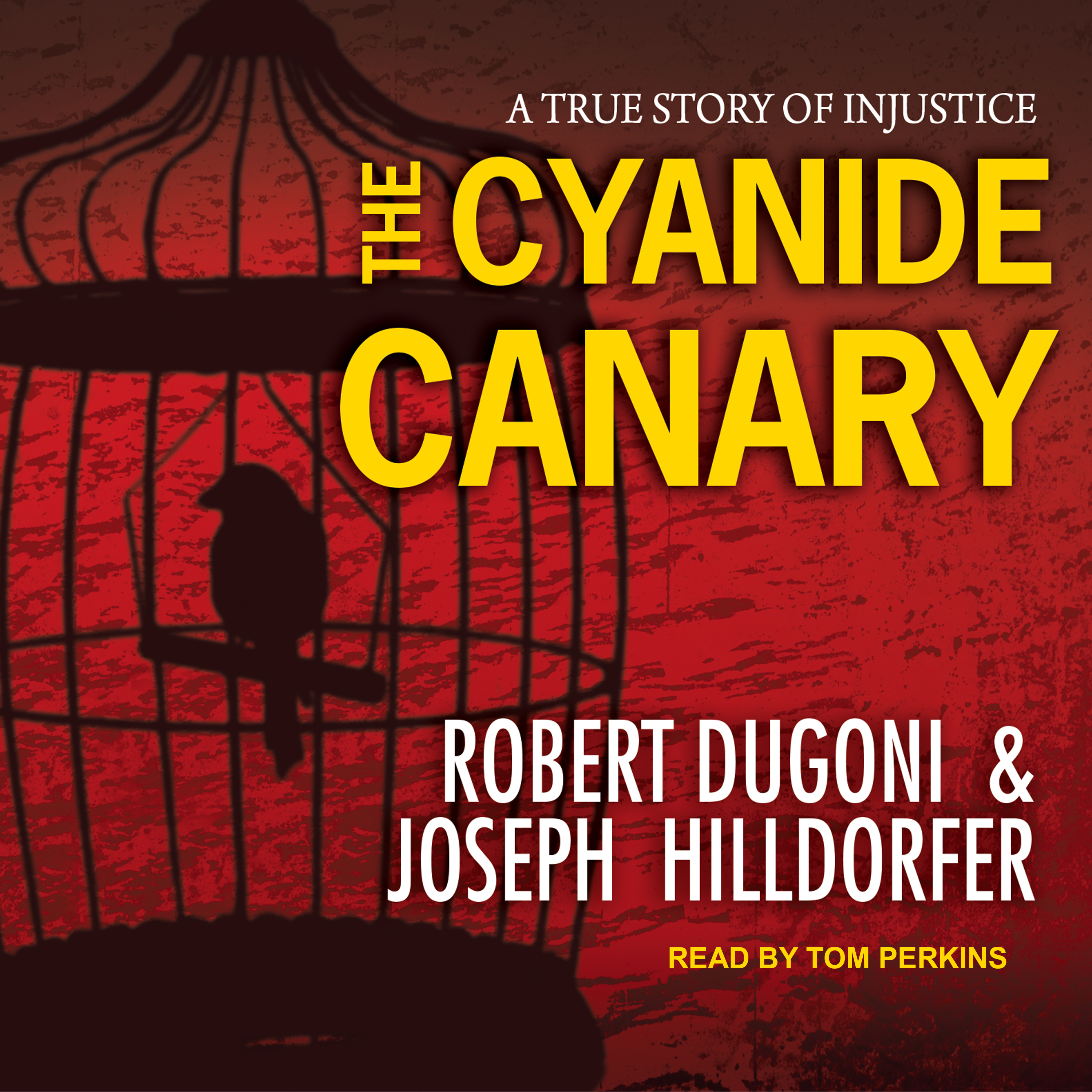 Printable The Cyanide Canary: A True Story of Injustice Audiobook Cover Art