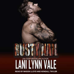 Rusty Nail Audiobook, by Lani Lynn Vale