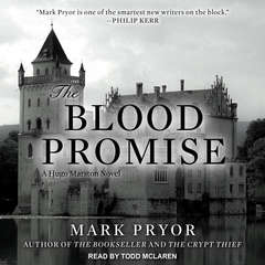 The Blood Promise: A Hugo Marston Novel Audiobook, by Mark Pryor