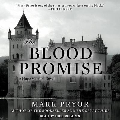 The Blood Promise: A Hugo Marston Novel Audiobook, by Mark Pryor