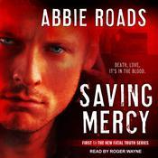 Saving Mercy Audiobook, by Abbie Roads