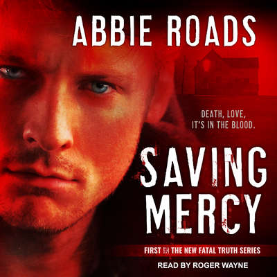 Saving Mercy Audiobook, by Abbie Roads
