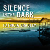 Silence in the Dark Audiobook, by Patricia Bradley