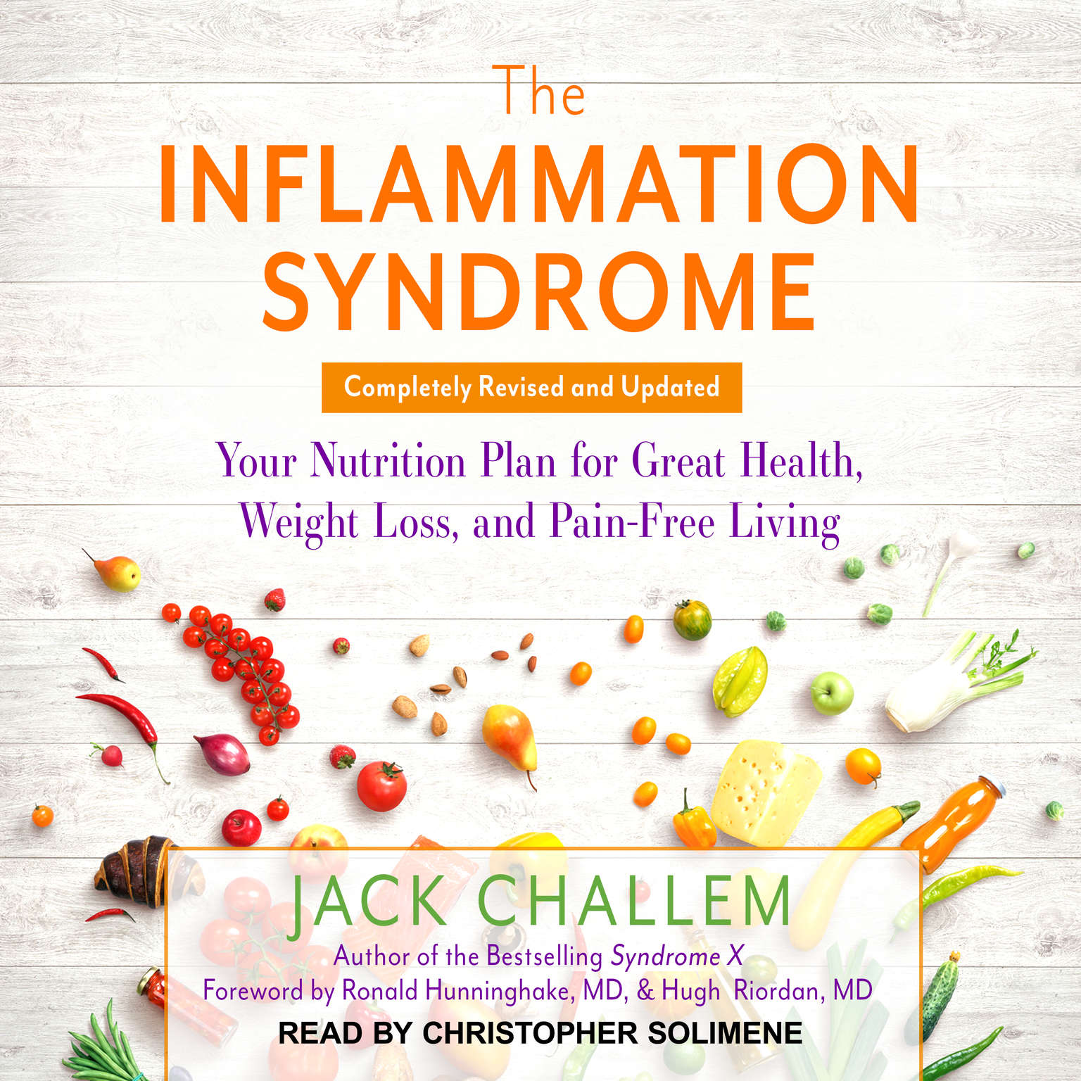 The Inflammation Syndrome: Your Nutrition Plan for Great Health, Weight Loss, and Pain-Free Living Audiobook, by Jack Challem