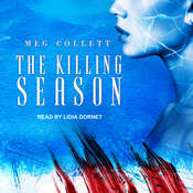 The Killing Season  Audiobook, by Meg Collett