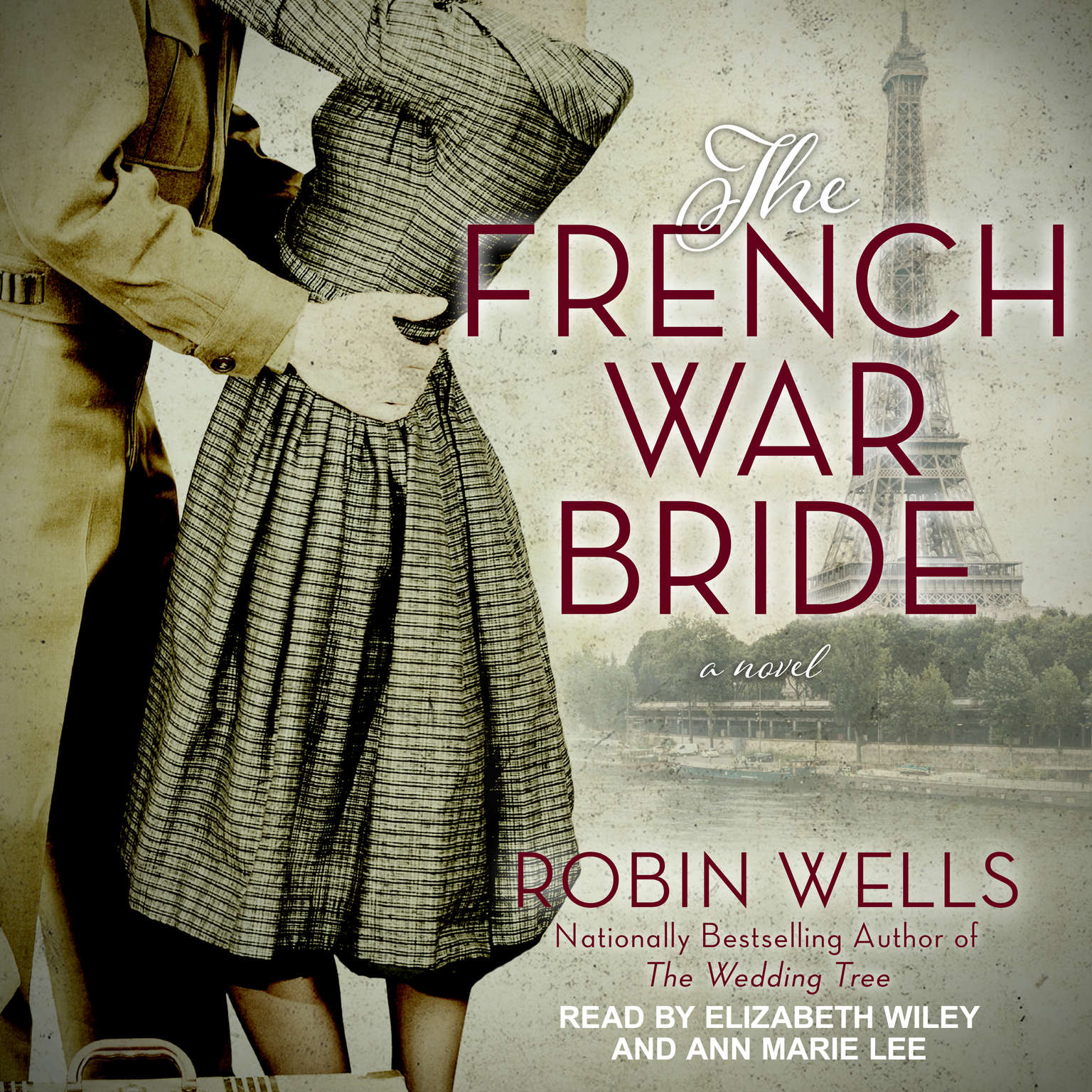 The French War Bride Audiobook, by Robin Wells