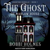The Ghost of Marlow House Audiobook, by Anna J. McIntyre